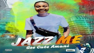The #Official visual #Video New single by Gee Cute Armani - Jazz Me is out now!!!!